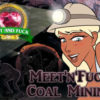 Meet'N'Fuck Coal Mining