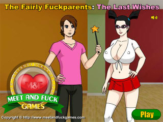 The Fairly Fuckparents: The Last Wishes